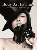 Body art fashion expression in the spotlight